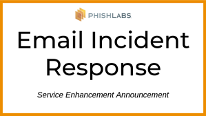 Email Incident Response Announcement