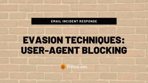 Evasion Techniques_ User-Agent Blocking