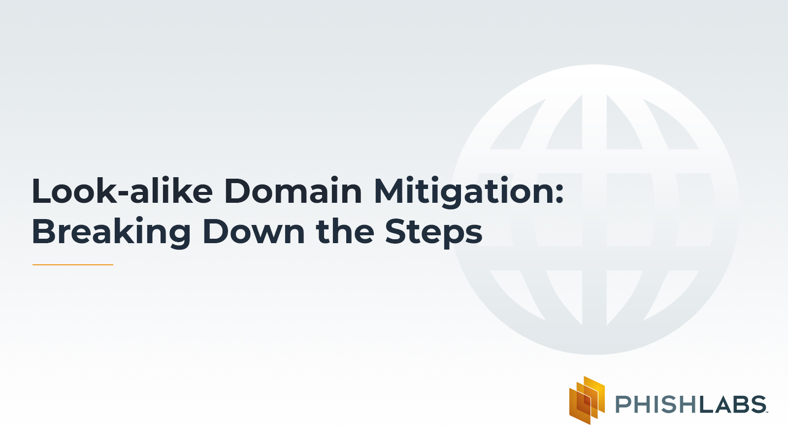 Look-alike Domain Mitigation: Breaking Down the Steps