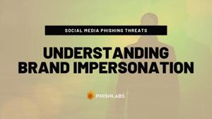 Social Media Phish Brand Impersonation