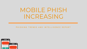 mobile phish increasing